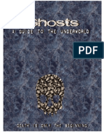 Ghosts - A Guide to the Underworld