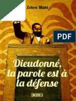 Dieudonne, La Parole Est a La d - Mahi Zohra