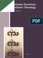 David Thomas-Christian Doctrines in Islamic Theology (History of Christian-Muslim Relations)-Brill (2008)