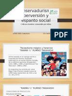 Conservadurismo, Perversión y Espanto Social