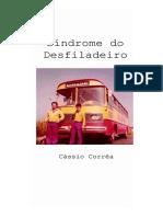 Cássio Corrêa - Síndrome Do Desfiladeiro