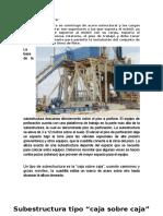 Subestructura y Torre de Perforacion
