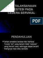 Penatalaksanaan Anestesi Pada Cedera Servikal