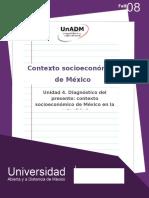 Unidad 4. Diagnostico Del Presente Contexto Socioeconomico de Mexico en La Actualidad