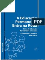 BRASIL, MS, A Educacao Permanente Entra Na Roda