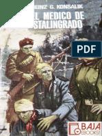 El Medico de Stalingrado - Heinz G. Konsalik