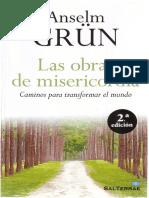 Las Obras de Misericordia Anselm Grun