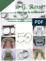 LIBRO 50 Años en La Ortodoncia ROSSI