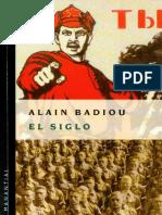 Badiou, Alain - El Siglo (XX) (2005)