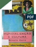 Ortiz Renato Mundializacao e Cultura