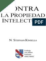 Contra La Propiedad Intelectual - N. STEPHAN KINSELLA