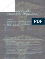 Mammography (Breast X Ray Mammogram)