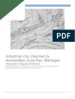 Industrial City (Garnier) & Amsterdam Zuid Plan (Berlage)