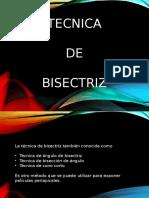 Tecnica de Bisectriz