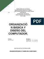 Organización Básica y Diseño Del Computador.