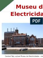 Museu Da Electricidade