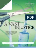 A Vast Injustice - Cancer drug funding (September 2009)