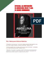 Informe Especial La Mutación Genética de Angelina Jolie