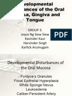Developmental Disturbances of the Oral Mucosa, Gingiva and Tongue