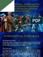 Estrangeirismos, Abreviações e Abrasileiramentos Utilizados Por Falantes Brasileiros Em Jogos Online