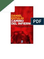 Estulin Daniel - Camino Del Infierno.rtf