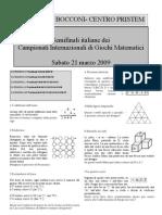 Campionati Internazionali Giochi Matematici - Le Semifinali del 20 marzo 2009 - Testi e Soluzioni
