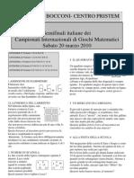 Campionati Internazionali Giochi Matematici - Le Semifinali del 20 marzo 2010 - Testi e Soluzioni