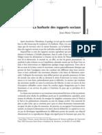 Jean-Marie Vincent - La barbarie des rapports sociaux / Guerre sociale, mouvement social, mouvement sociétal (2005)