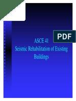 ASCE 41 - Seismic Rehabilitation of Existing Buildings