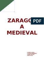 Zaragoza medieval Alberto Adell, Claudia Barrieras, Laura Castro, Sara Puyal, Raúl Sánchez e Isabel  Sebastián 3ºc