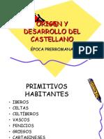 Origen y Desarrollo Del Castellano