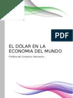 El Dolar en La Economia Del Mundo