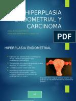 HIPERPLASIA ENDOMETRIAL Y CARCINOMA.pptx