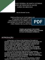 TCC - 2004 - PREVALÊNCIA DO DISTÚRBIO DE ATAQUES NÃO-EPILÉPTICOS PSICOGÊNICOS NO AMBULATÓRIO DE EPILEPSIA DO HOSPITAL SANTA TERESA – SÃO PEDRO DE ALCÂNTARA  SC