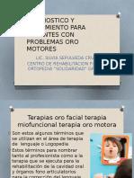tratamiento y dx para px con problemas oromotores.pptx