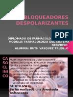 Bloqueadores Despolarizantes Ruth Vasquez
