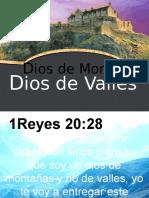 Dios de Montes Dios de Valley 1