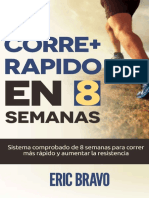 best cheap 576a8 4de03 Cómo Correr Más Rápido en 8 Semanas - Programa Para Correr Más Rápido y  Aumentar La