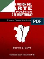 Tucumán Arde. La fusión del arte y la política o su ruptura?
