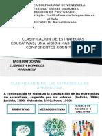 CLASIFICACION DE ESTRATEGIAS EDUCATIVAS; UNA VISION MAS ALLA DE LOS COMPONENTES COGNITIVOS