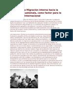 Efectos de La Migraciòn Interna Hacia La Ciudad de Guatemala
