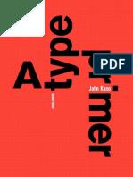 A Type Primer 2nd Edition by John Kane