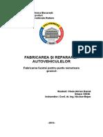 Proiect Fabricarea si Repararea Autovehiculelor - Fuzeta punte nemotoare