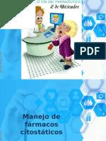 Manejo de Farmacos Citostaticos.