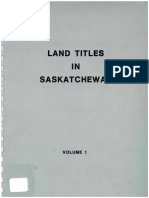 Land Titles in Saskatchewan -Volume 1 Saskatchewan Justice