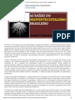 As Raízes Do Neopentecostalismo Brasileiro _ NAPEC - Apologética Cristã