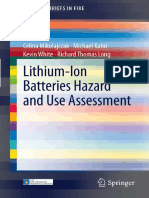 Celina Mikolajczak, Michael Kahn, Kevin White, Richard Thomas Long - Lithium-Ion Batteries Hazard and Use Assessment
