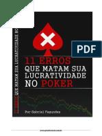 11 ERROS QUE MATAM SUA LUCRATIVIDADE NO POKER.pdf