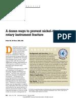 A Dozen Ways to Prevent Nickel-Titanium Rotary Instrument Fracture