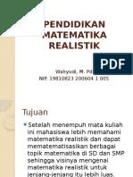 PENDIDIKAN MATEMATIKA REALISTIK